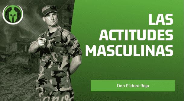 Las Actitudes Masculinas